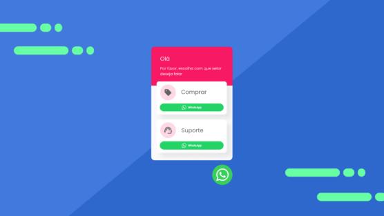 Como criar uma Central de Atendimento no WhatsApp
